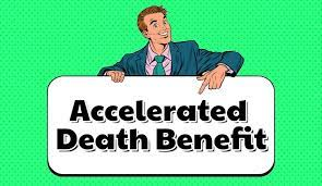 Accelerated Death Benefit Rider
